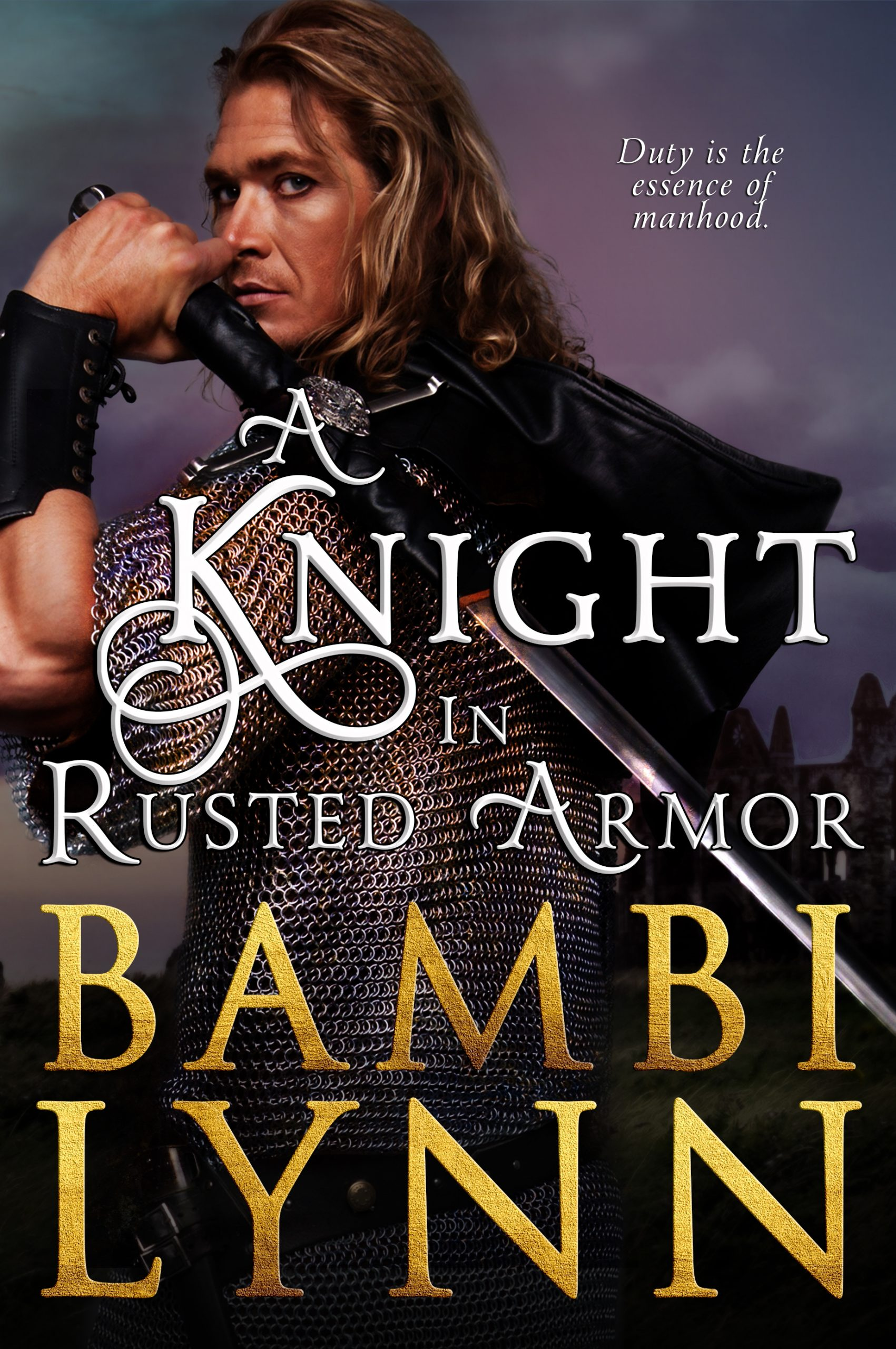 A Knight in Rusted Armor Book Cover