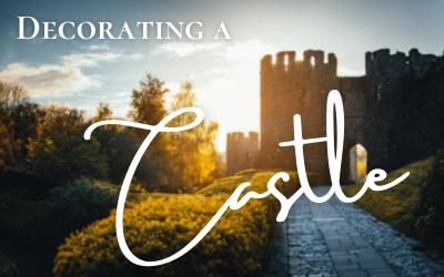 Decorating a Castle
